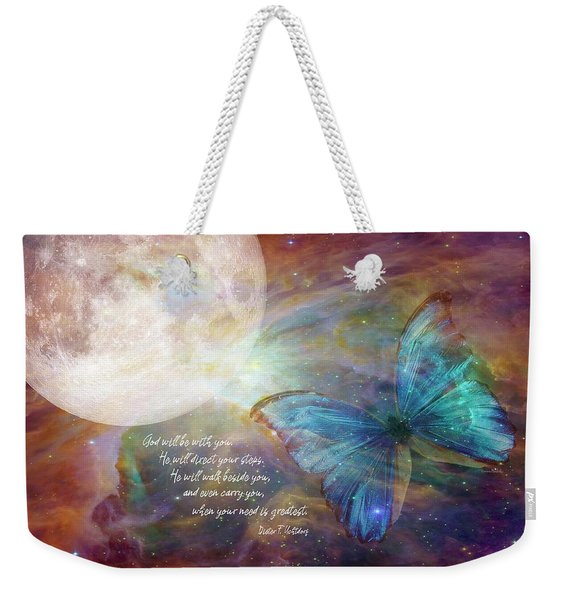 God Will Be With You Weekender Tote Bag