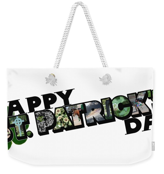 Happy St. Patrick's Day Big Letter Weekender Tote Bag