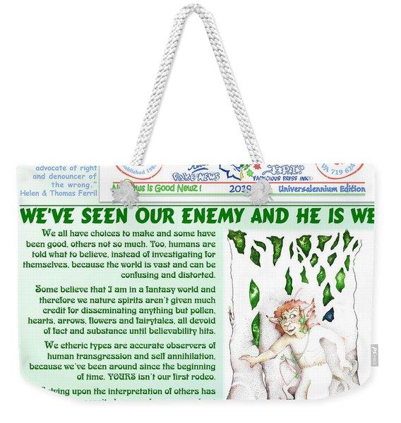 He Is We  Weekender Tote Bag