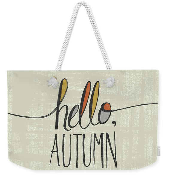 Hello Autumn Fall Art Cream Background Weekender Tote Bag