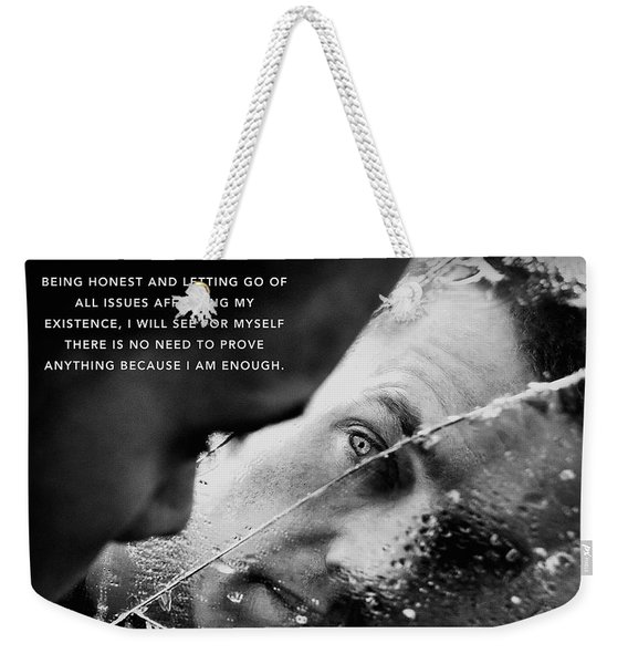 Weekender Tote Bag featuring the digital art I Am Enough - Part 3 by ISAW Company
