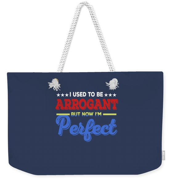 I'm Perfect Weekender Tote Bag