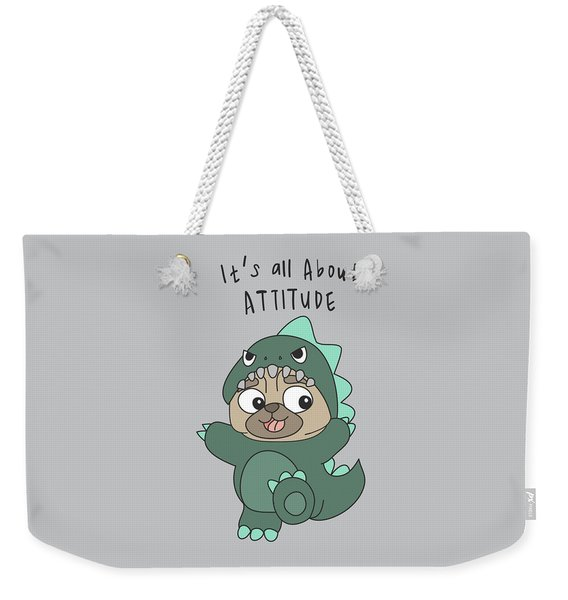 It's All About Attitude - Baby Room Nursery Art Poster Print Weekender Tote Bag