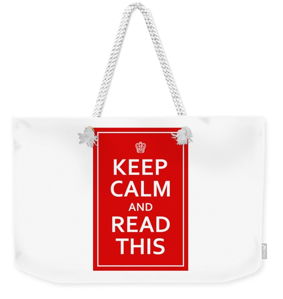 Keep Calm - Read This Weekender Tote Bag