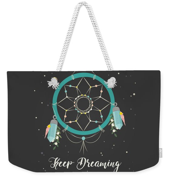 Keep Dreaming - Boho Chic Ethnic Nursery Art Poster Print Weekender Tote Bag