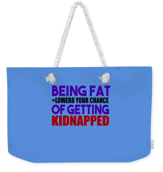 Kidnapped Chances Weekender Tote Bag