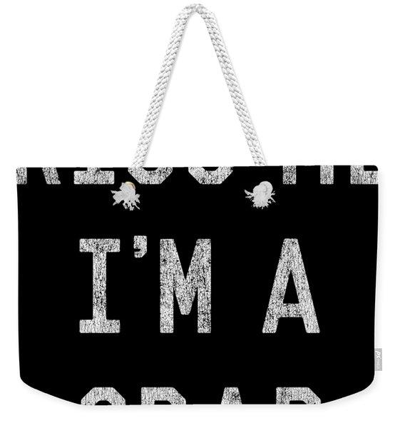 Weekender Tote Bag featuring the digital art Kiss Me Im A Grad Graduation by Flippin Sweet Gear