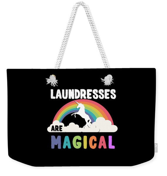 Laundresses Are Magical Weekender Tote Bag
