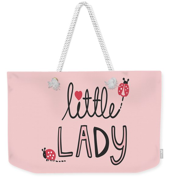 Little Lady - Baby Room Nursery Art Poster Print Weekender Tote Bag