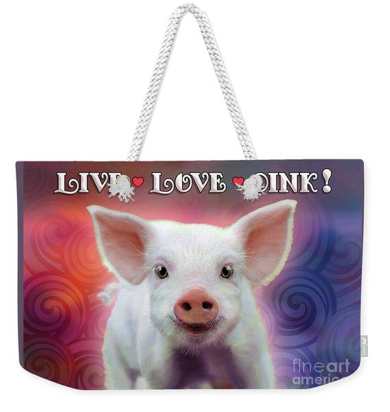 Live Love Oink Weekender Tote Bag