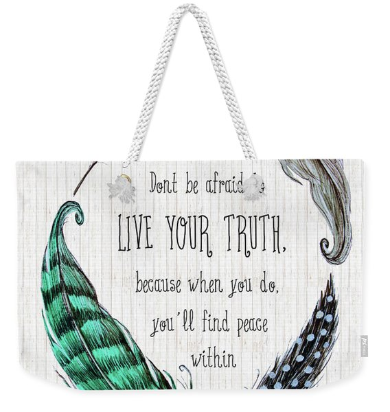 Live Your Truth Weekender Tote Bag