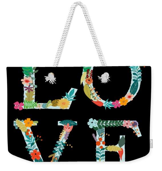 L.o.v.e Weekender Tote Bag