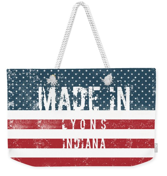 Made In Lyons, Indiana #lyons #indiana Weekender Tote Bag