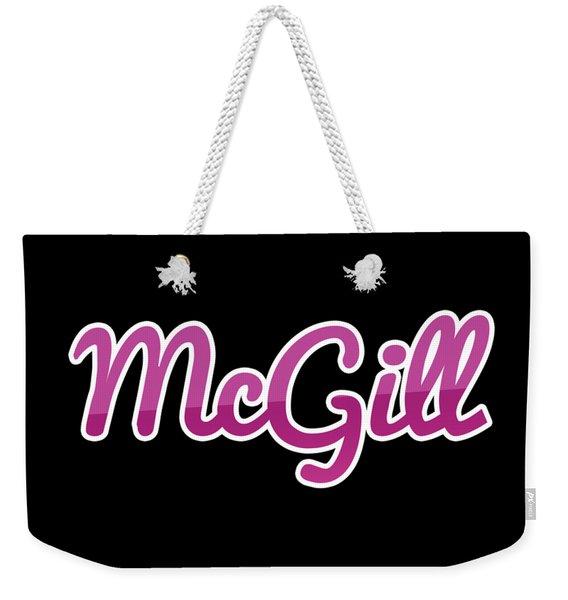 Mcgill #mcgill Weekender Tote Bag