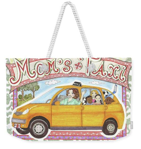 Mom's Taxi Weekender Tote Bag