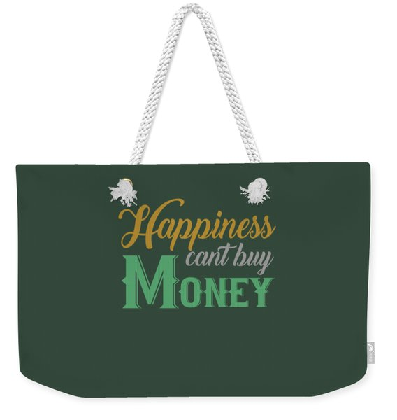 Money Happiness Weekender Tote Bag