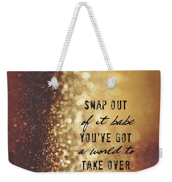 Moonstruck Quote Weekender Tote Bag