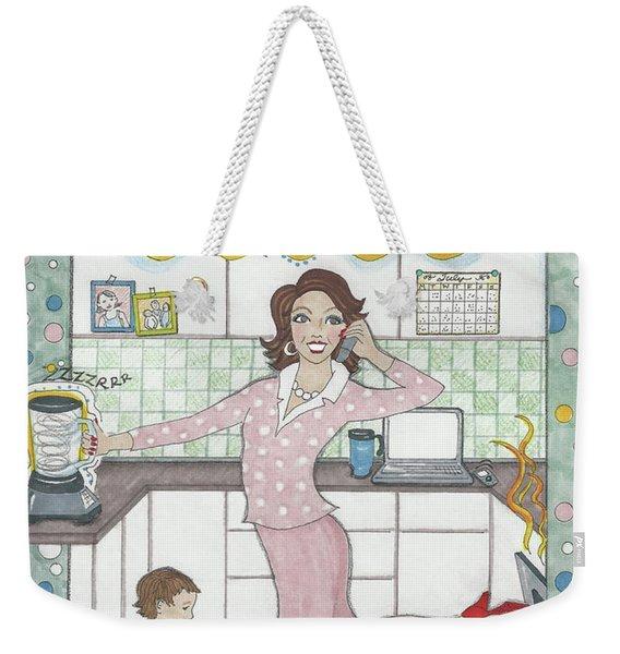 Multi-tasking Mama I Weekender Tote Bag