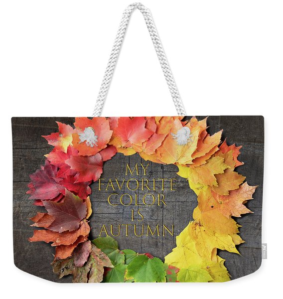 Weekender Tote Bag featuring the photograph My Favorite Color Is Autumn by Jeff Folger