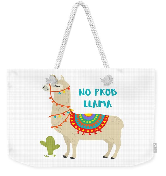 No Prob Llama - Baby Room Nursery Art Poster Print Weekender Tote Bag