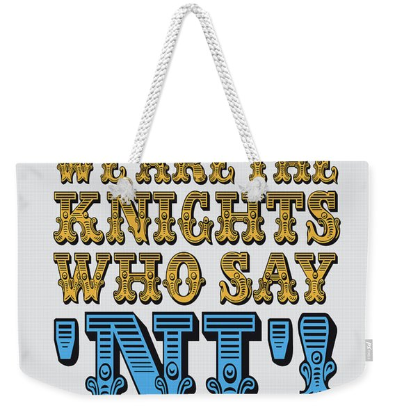 No11 My Silly Quote Poster Weekender Tote Bag