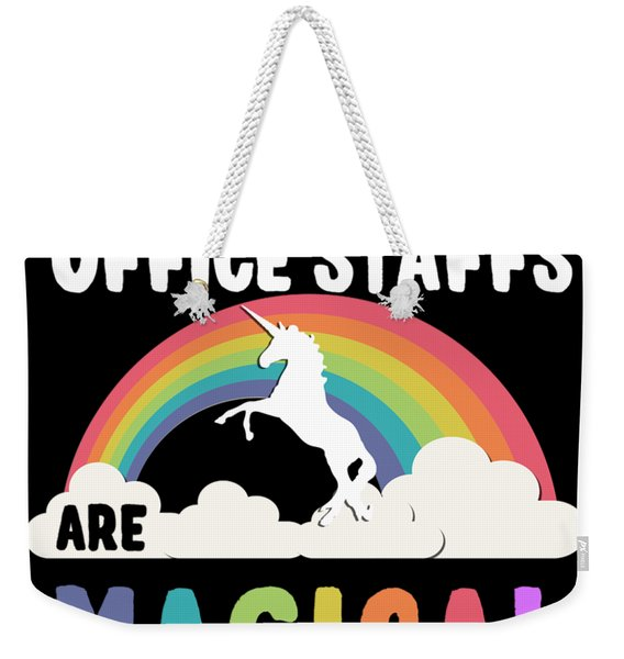 Weekender Tote Bag featuring the digital art Office Staffs Are Magical by Flippin Sweet Gear
