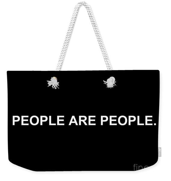 People Are People Weekender Tote Bag