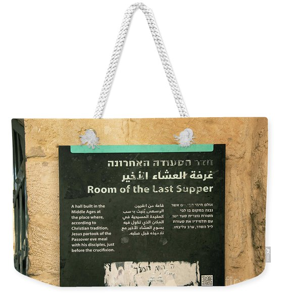 Weekender Tote Bag featuring the photograph Room Of The Last Supper by Mae Wertz