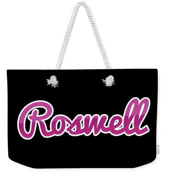 Roswell #roswell Weekender Tote Bag