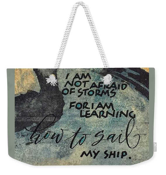 Sail Your Ship Weekender Tote Bag