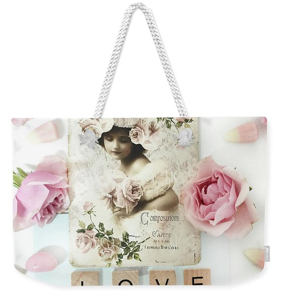Shabby Chic Love Pink Roses Victorian Floral Vintage French Girl Pink Roses Love Decor Weekender Tote Bag