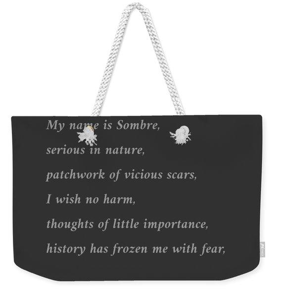 Sombre Weekender Tote Bag