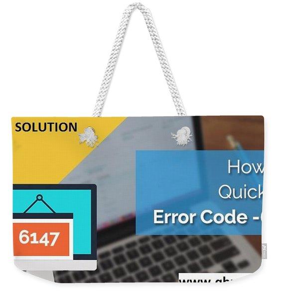 The Best Expert Resolve Quickbooks Error 6147,0 Weekender Tote Bag