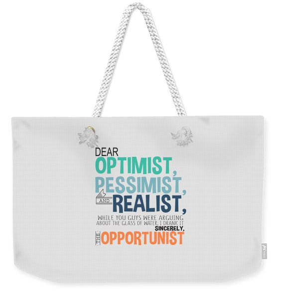 The Opportunist Weekender Tote Bag