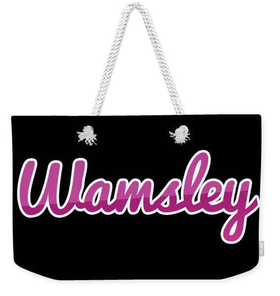 Wamsley #wamsley Weekender Tote Bag