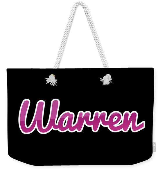 Warren #warren Weekender Tote Bag