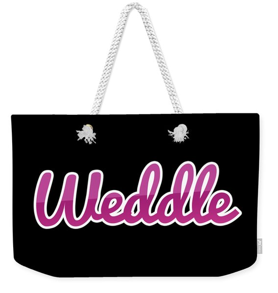 Weddle #weddle Weekender Tote Bag