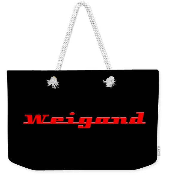 Weigand #weigand Weekender Tote Bag