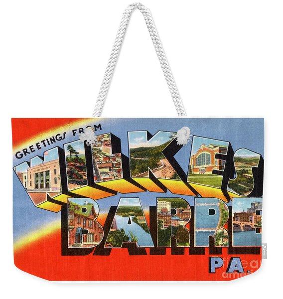 Wilkes Barre Greetings Weekender Tote Bag