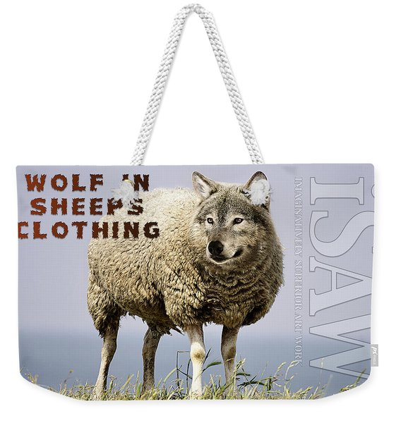 Wolf In Sheeps Clothing Weekender Tote Bag