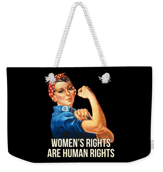 Womens Rights Are Human Rights Tshirt Weekender Tote Bag