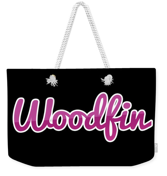 Woodfin #woodfin Weekender Tote Bag