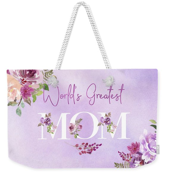 World's Greatest Mom 2 Weekender Tote Bag