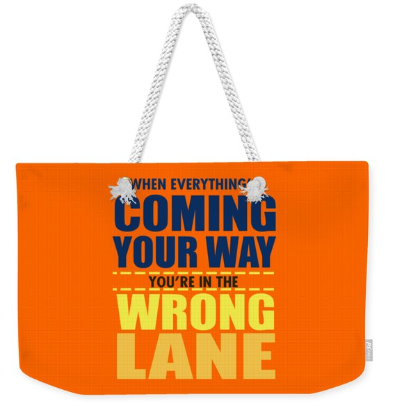 Wrong Lane Weekender Tote Bag