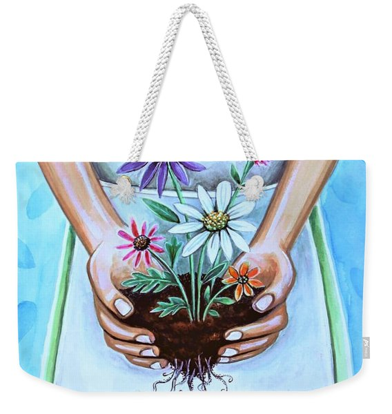 You Will Grow, I Will Grow Weekender Tote Bag