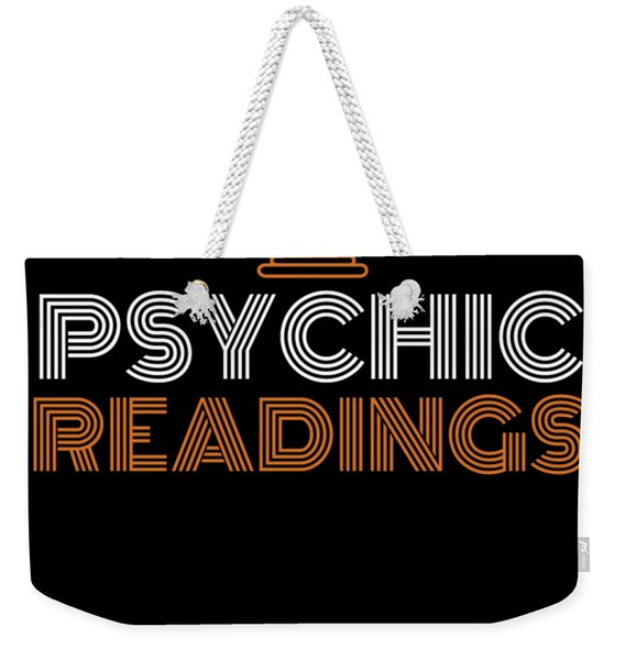 Your Friendly Psychic Tshirt Design Psychic Readings Weekender Tote Bag