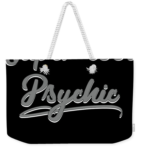 Your Friendly Psychic Tshirt Design Super Cool Psychic Weekender Tote Bag