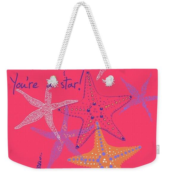 Youre A Star Weekender Tote Bag
