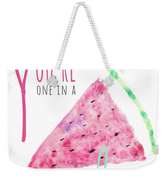 You're One In A Melon Weekender Tote Bag