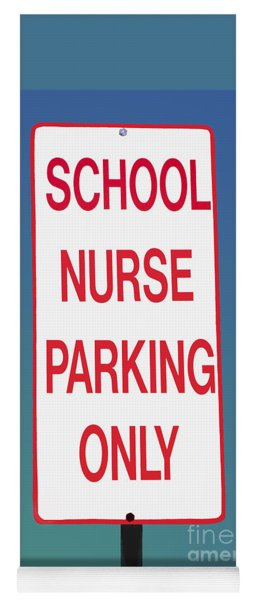 School Nurse Parking Sign  Yoga Mat